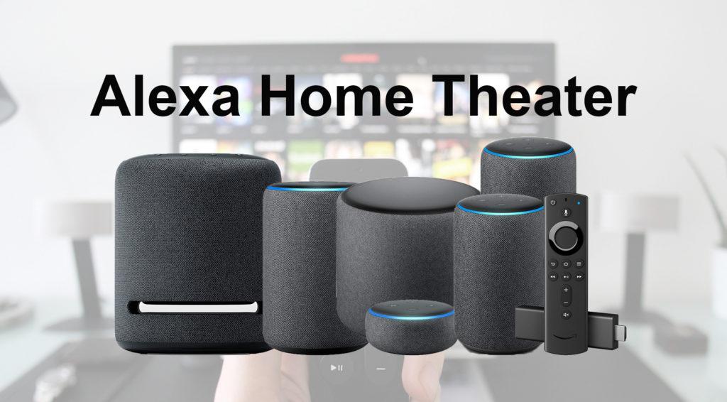Alexa Home Theater